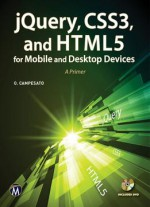 Jquery, Css3, And Html5 For Mobile/desktop Devices