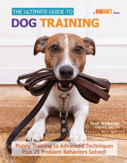 Download The Ultimate Guide to Dog Training