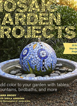 Download ebook Mosaic Garden Projects