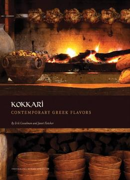 Download ebook Kokkari: Contemporary Greek Flavors