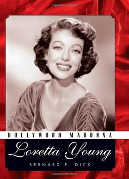 Download ebook Hollywood Madonna: Loretta Young