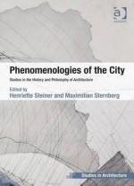 Phenomenologies Of The City