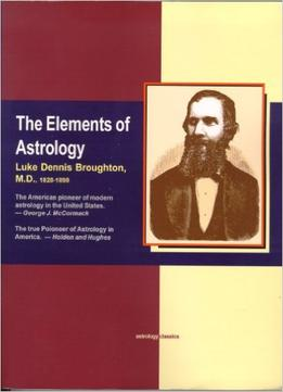 Download ebook The Elements Of Astrology