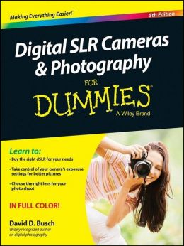 Download Digital SLR Cameras & Photography For Dummies, 5th edition
