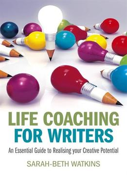 Download ebook Life Coaching for Writers