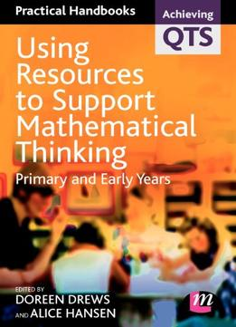 Download ebook Using Resources To Support Mathematical Thinking: Primary & Early Years