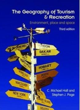 Download ebook The Geography Of Tourism & Recreation