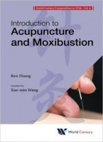 Introduction to Acupuncture and Moxibustion (Introduction to Tcm)