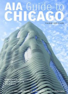 Download Aia Guide To Chicago, 3rd Edition