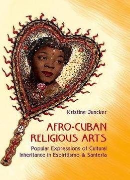Download Afro-cuban Religious Arts