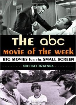 Download The Abc Movie Of The Week: Big Movies For The Small Screen