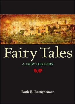 Download Fairy Tales: A New History
