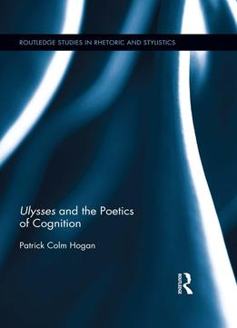 Download Ulysses & The Poetics Of Cognition