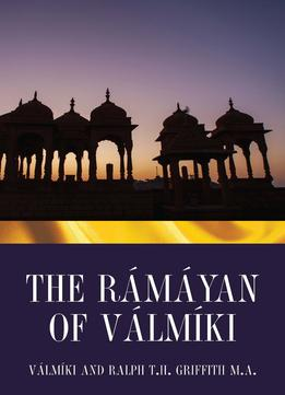 Download ebook The Ramayan Of Valmiki: Translation Into Verse