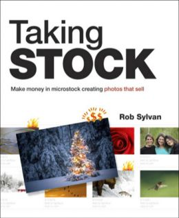 Download Taking Stock: Make money in microstock creating photos that sell