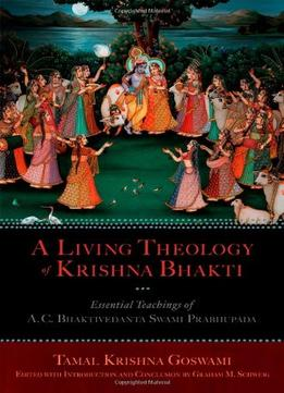 Download ebook A Living Theology Of Krishna Bhakti