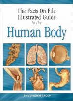 Illustrated Guide To The Human Body: The Respiratory System