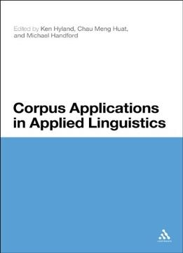 Download Corpus Applications In Applied Linguistics