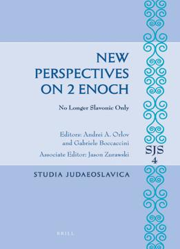 Download ebook New Perspectives On 2 Enoch: No Longer Slavonic Only