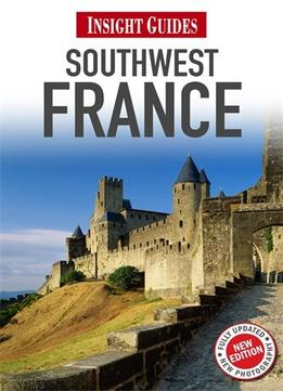 Download Insight Guide Southwest France