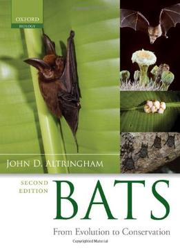 Download Bats: From Evolution To Conservation, 2 Edition