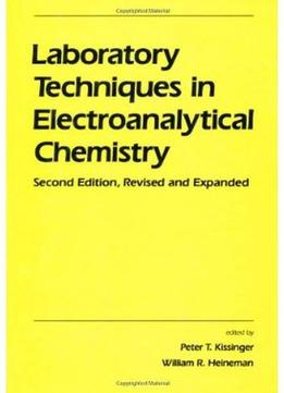 Download Laboratory Techniques In Electroanalytical Chemistry (2nd Edition)