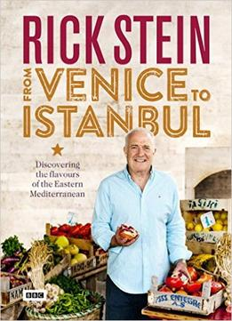 Download Rick Stein: From Venice To Istanbul