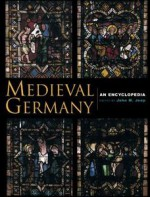 Medieval Germany: An Encyclopedia