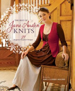 Download ebook The Best Of Jane Austen Knits: 27 Regency-Inspired Designs