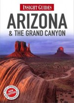 Insight Guides Arizona And The Grand Canyon