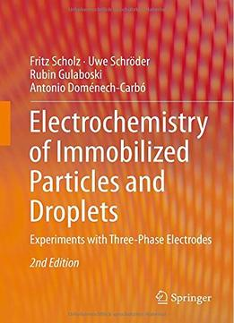 Download Electrochemistry of Immobilized Particles & Droplets