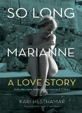 Download ebook So Long, Marianne: A Love Story