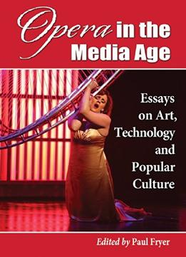 Download Opera In The Media Age