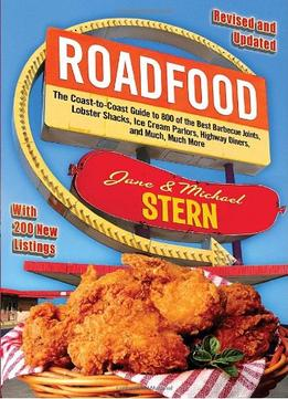 Download Roadfood: The Coast-to-coast Guide To 800 Of The Best Barbecue Joints