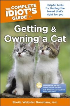 Download The Complete Idiot's Guide to Getting & Owning a Cat