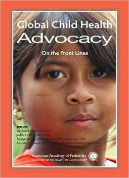global child health advocacy on the front lines