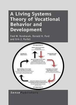 Download ebook A Living Systems Theory Of Vocational Behavior & Development