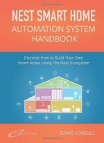 Nest Smart Home Automation System Handbook