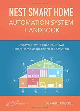 Download Nest Smart Home Automation System Handbook