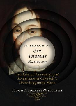 Download ebook In Search Of Sir Thomas Browne