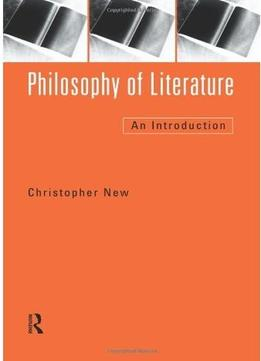 Download Philosophy Of Literature: An Introduction