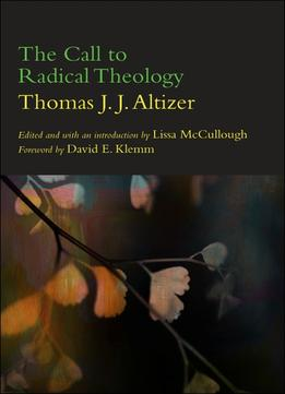 Download The Call To Radical Theology