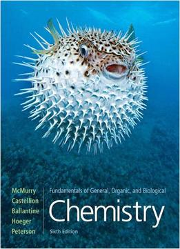 Download Fundamentals Of General, Organic, & Biological Chemistry (6th Edition)