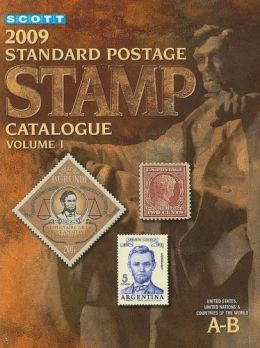 Download ebook Scott 2009 Standard Postage Stamp Catalogue