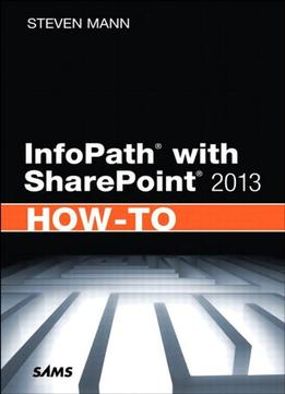 Download Infopath With Sharepoint 2013 How-to