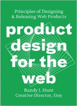 Download ebook Product Design For The Web