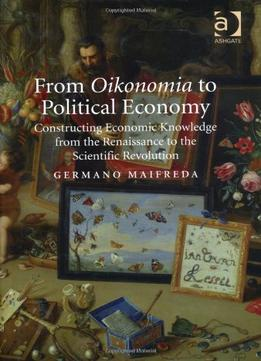 Download ebook From Oikonomia To Political Economy