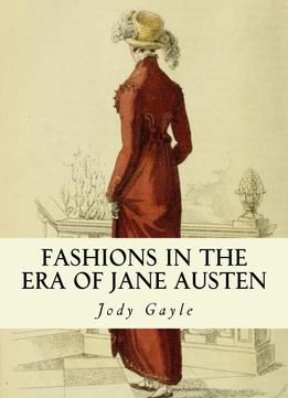 Download ebook Fashions in the Era of Jane Austen
