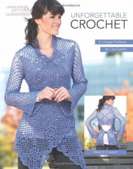 Download ebook Unforgettable Crochet