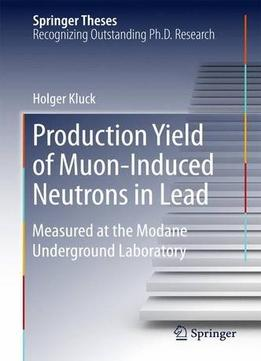 Download Production Yield Of Muon-induced Neutrons In Lead